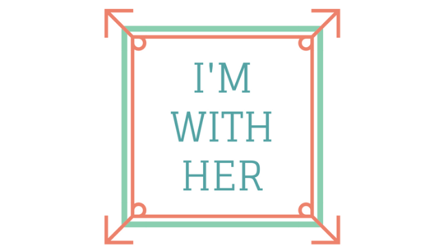 I'm With Her, Too | WIHE